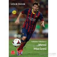 Futbolun Yıldızları 2: Messi Mucizesi