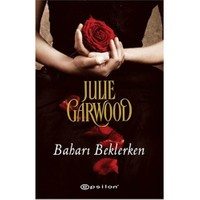 Baharı Beklerken-Julie Garwood