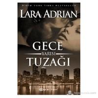 Gece Yarısı Tuzağı-Lara Adrian