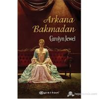 Arkana Bakmadan-Carolyn Jewel