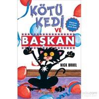 Kötü Kedi Ve Başkan-Nick Bruel