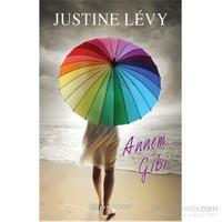 Annem Gibi-Justine Levy