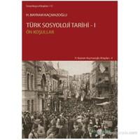 Türk Sosyoloji Tarihi - 1 (Ön Koşullar)