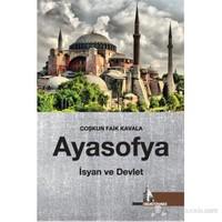 Ayasofya - İsyan ve Devlet