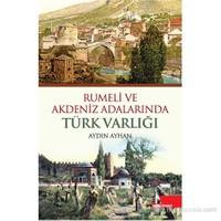 Rumeli ve Akdeniz Adalarında Türk Varlığı