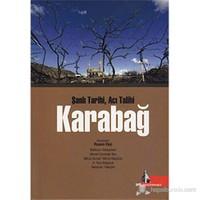 Karabağ (Şanlı Tarihi, Acı Talihi)