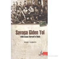 Savaşa Giden Yol (1908 Bosna - Hersek'in İlhakı)