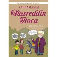 Kahramanım Nasreddin Hoca-İrfan Gürkan Çelebi