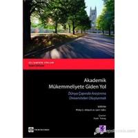 Akademik Mükemmeliyete Giden Yol (Dünya Çapında Araştırma Üniversiteleri Oluşturmak )