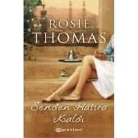 Senden Hatıra Kaldı-Rosie Thomas