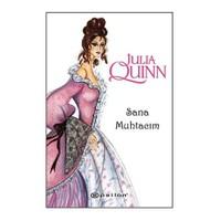 Sana Muhtacım-Julia Quinn