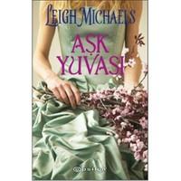 Aşk Yuvası - Leigh Michaels