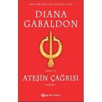 Ateşin Çağrısı Kısım- I - Diana Gabaldon