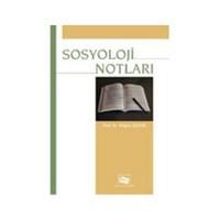 Sosyoloji Notları-Nilgün Çelebi
