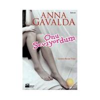 Onu Seviyordum-Anna Gavalda