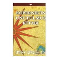Kopernik'İn Unutulmuş Kitabı-Owen Gingerich