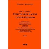 Türk Ticaret Kanunu İle İlgili Mevzuat