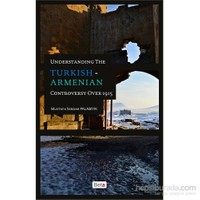 Understanding The Turkish-Armenian Controversy Over 1915