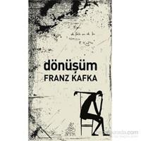 Dönüşüm - Franz Kafka
