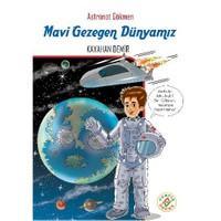 Astronot Gökmen 1: Mavi Gezegen Dünyamız