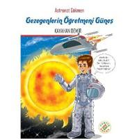 Astronot Gökmen 4: Gezegenlerin Öğretmeni Güneş