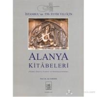Alanya Kitâbeleri - Ciltsiz-Ali Yardım