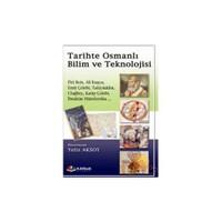 Tarihte Osmanlı Bilim Ve Teknolojisi