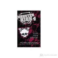 Monster High 4 - Sivri Dişin Dönüşü-Lisi Harrison