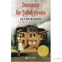 Dünyanın En Tuhaf Oyunu - Newbery Ödüllü Yazar-Ellen Raskin
