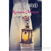 Koruyucu Meleğim - Julie Garwood