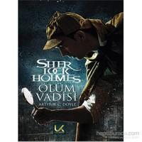 Ölüm Vadisi Sherlock Holmes-Sir Arthur Conan Doyle
