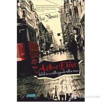 Aşk-ı Ekber (İstanbul, Paris ve Mekke Üçgeninde Mistik Bir Macera)