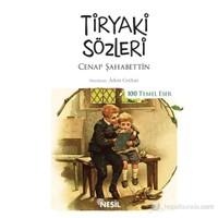 Tiryaki Sözleri-Cenap Şahabettin