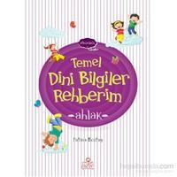 Ahlak - Temel Dini Bilgiler Rehberim-Fatma Boztaş