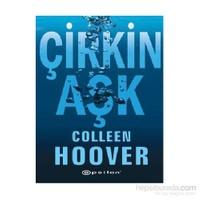 Çirkin Aşk - Colleen Hoover