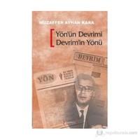 Yön'ün Devrimi Devrim'in Yönü - (Avcıoğlu - Madanoğlu Grubu'nun Ulusal Kurtuluş Devrimi Stratejis
