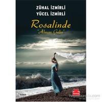 """Rosalinde """"Alman Gelin""""-Yücel İzmirli"""