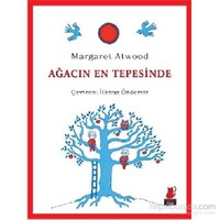 Ağacın En Tepesinde - Margaret Atwood
