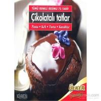 Tümü Renkli Resimli 75 Tarif Çikolatalı Tatlar