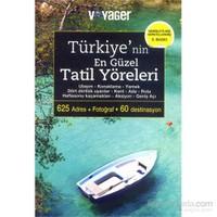Türkiye'nin En Güzel Tatil Yöreleri