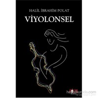 Viyolonsel-Halil İbrahim Polat