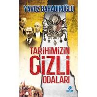 Tarihimizin Gizli Odaları - Yavuz Bahadıroğlu