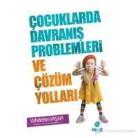 Çocuklarda Davranış Problemleri Ve Çözüm Yolları-Vahdettin Yaşar