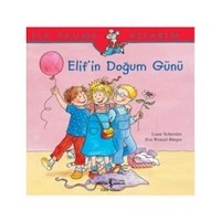 İlk Okuma Kitabım - Elifin Doğum Günü - Eva Wengel Bürger
