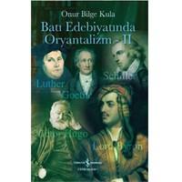Batı Edebiyatında Oryantalizm – II