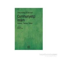 Cumhuriyetçi İslam: Ankara, Tahran, Dakar