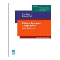 Cultural Economy Compendium Istanbul 2010 - Asu aksoy