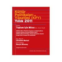 Kültür Politikaları ve Yönetimi Yıllık 2011 (Türkçe)