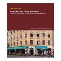 Almanya'da Türk Kültürü - (Çok-Kültürlülük ve Kültürlerarası Eğitim)