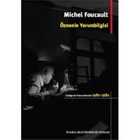 Öznenin Yorumbilgisi: College De France Dersleri (1981-1982)